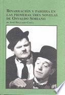 Libro de Binarración Y Parodia En Las Primeras Tres Novelas De Osvaldo Soriano