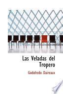 Libro de Las Veladas Del Tropero