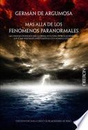 Libro de Germán De Argumosa. Más Allá De Los Fenómenos Paranormales