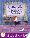 Libro de Glitterbelle: La Princesa Más Brillante