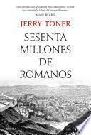 Libro de Sesenta Millones De Romanos