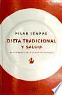 Libro de Dieta Tradicional Y Salud