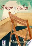 Libro de Amor Y Exilios