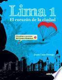 Libro de Lima 1. El Corazón De La Ciudad