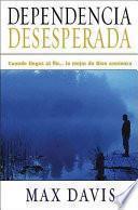 Libro de Dependencia Desesperada