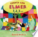 Libro de Cuenta Con Elmer 1,2,3… (elmer. Todo Cartón)
