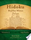 Libro de Hidoku Rejillas Mixtas Deluxe   De Fácil A Difícil   Volumen 5   255 Puzzles