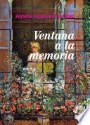 Libro de Ventana A La Memoria