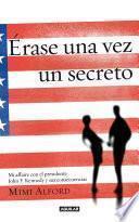 Libro de Érase Una Vez Un Secreto