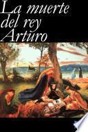 Libro de La Muerte Del Rey Arturo