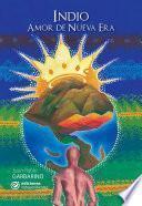 Libro de Indio. Amor De Nueva Era