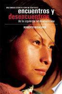 Libro de Encuentros Y Desencuentros De La Izquierda Latinoamericana
