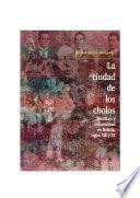 Libro de La Ciudad De Los Cholos
