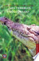 Libro de ¿los Terribles Cocodrilos?