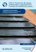 Libro de Prevención De Riesgos Profesionales Y Seguridad En El Montaje De Instalaciones Solares. Enae0108
