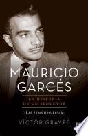 Libro de Mauricio Garcés: La Historia De Un Seductor