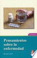 Libro de Pensamientos Sobre La Enfermedad/ Thoughts About The Disease