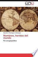 Libro de Nombres, Heridas Del Mundo