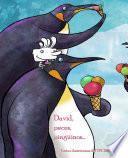 Libro de David, Peces, Pinguinos . . .