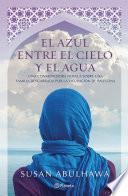 Libro de El Azul Entre El Cielo Y El Agua