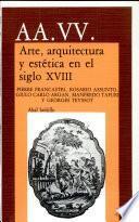 Libro de Arte, Arquitectura Y Estética En El Siglo Xviii