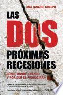 Libro de Las Dos Próximas Recesiones