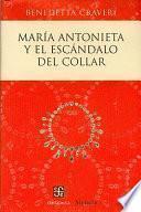 Libro de Maria Antonieta Y El Escandalo Del Collar