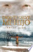 Libro de Dios Te Salve Mi Hijo