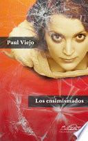 Libro de Los Ensimismados (una Autobiografía Confusa)