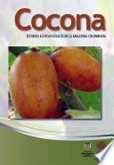 Libro de Cocona, Estudios Ecofisiológicos En La Amazonia Colombiana