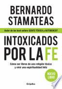 Libro de Intoxicados Por La Fe