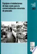 Libro de Equipos E Instalaciones De Bajo Costo Para La Comercialización Minorista De Pescado