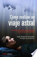 Libro de Cómo Realizar Un Viaje Astral