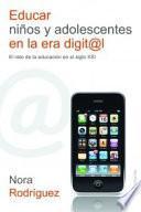 Libro de Educar Niños Y Adolescentes En La Era Digital