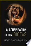 Libro de La Conspiración De Los Idiotas
