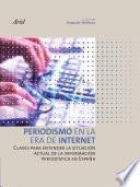 Libro de Periodismo En La Era De Internet