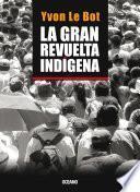 Libro de La Gran Revuelta Indígena