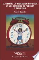 Libro de El Tiempo, La Dimensión Olvidada En Los Estudios De Pobreza.