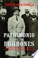 Libro de El Patrimonio De Los Borbones