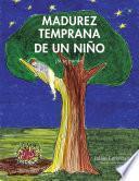 Libro de Madurez Temprana De Un Niño