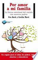Libro de Por Amor A Mi Familia