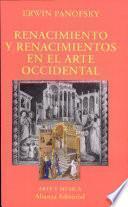 Libro de Renacimiento Y Renacimientos En El Arte Occidental