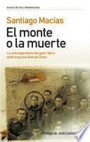 Libro de El Monte O La Muerte