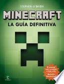 Libro de Minecraft. La Guía Definitiva