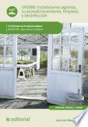 Libro de Instalaciones Agrarias, Su Acondicionamiento, Limpieza Y Desinfección. Agau0108