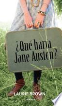 Libro de ¿qué Haría Jane Austen?