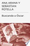 Libro de Buscando A Óscar