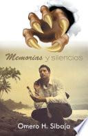 Libro de Memorias Y Silencios