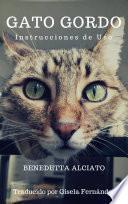 Libro de Gato Gordo. Instrucciones De Uso