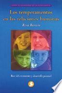 Libro de Temperamentos En Las Relaciones Humanas: Base Del Crecimiento Y Desarrollo Personal